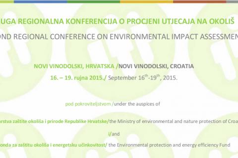 Saradnja u regionu: pozivamo vas da učestvujete na Drugoj regionalnoj konferenciji o proceni uticaja na životnu sredinu