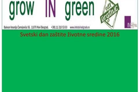 Svetski dan životne sredine: negujmo zelenilo-jedimo organsku hranu (Grow IN Green! Eat organic!)